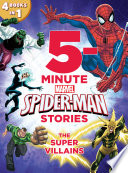 5 Minute Spider Man Stories The Super Villains