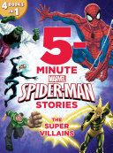 5-Minute Spider-Man Stories: The Super Villains Book