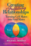 Creating Fulfilling Relationships