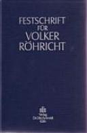 Festschrift für Volker Röhricht zum 65. Geburtstag