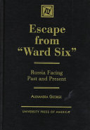 Escape from  Ward Six  In Russia A Period Which Represents A