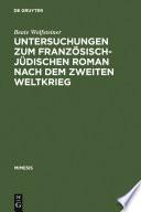 Untersuchungen zum französisch-jüdischen Roman nach dem Zweiten Weltkrieg