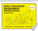 Early Childhood Environment Rating Scale  Third Edition