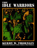 The Idle Warriors