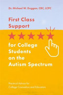 First Class Support For College Students On The Autism Spectrum