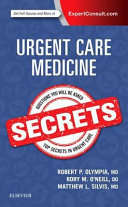 Urgent Care Medicine Secrets : has provided students and practitioners in all...