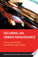 Securing an Urban Renaissance