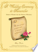 A Wedding Ceremony to Remember