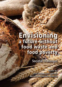 Envisioning a Future Without Food Waste and Food Poverty