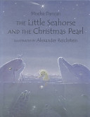 The Little Seahorse And The Christmas Pearl