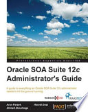Oracle Soa Suite 12c Administrator S Guide