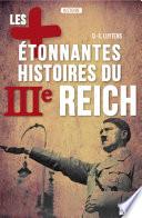Les plus   tonnantes histoires du IIIe Reich