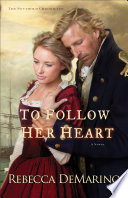 To Follow Her Heart  The Southold Chronicles Book  3