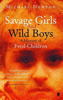 Savage Girls and Wild Boys By Animals Growing Up Alone