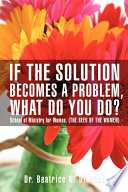 If The Solution Becomes A Problem What Do You Do  book