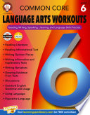 Common Core Language Arts Workouts  Grade 6