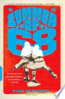 Summer of  68 Book PDF