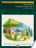 Alfred s Basic Piano Course Hymn Book  Complete 2   3
