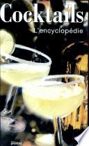 Cocktails  L encyclop  die