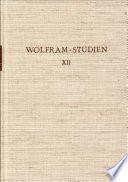 Wolfram-Studien XII