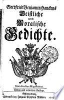 Gottfried Benjamin Hanckens Geistliche und moralische Gedichte
