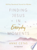 Finding Jesus In Everyday Moments