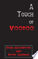 A Touch of Voodoo