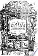 Li statuti de la Corte de Mercadanti dell eccellentiss  Repub  di Lucca