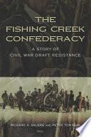 The Fishing Creek Confederacy