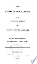 Opinion on the effect of a sentence of a foreign court of Admiralty