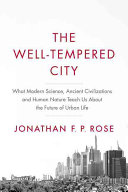 The Well Tempered City