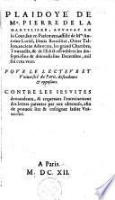 Plaidoy   de Pierre de la Marteli  re     Pour Le Lecteur Et Universit   de Paris     Contre Les Jesuites