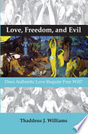 Love  Freedom  and Evil  Book PDF