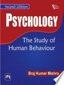 PSYCHOLOGY THE STUDY OF HUMAN BEHAVIOUR