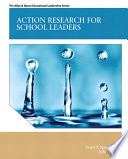 Action Research for School Leaders