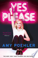Ebook Yes Please Epub Amy Poehler Apps Read Mobile