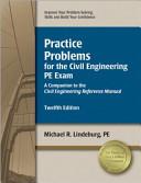 Practice Problems For The Civil Engineering Pe Exam