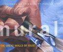 Murals : the Great Walls of Joliet
