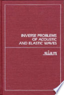 Inverse Problems Of Acoustic And Elastic Waves book