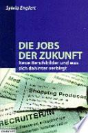Die Jobs der Zukunft