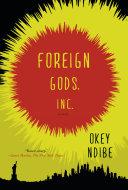 Foreign Gods, Inc Book Cover