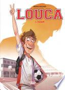 Louca - Volume 1 - Kickoff