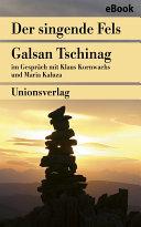 Der singende Fels – Schamanismus, Heilkunde, Wissenschaft