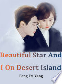 Beautiful Star And I On Desert Island