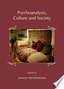 Psychoanalysis  Culture and Society