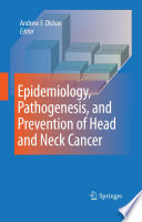Epidemiology Pathogenesis And Prevention Of Head And Neck Cancer