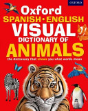 Oxford Spanish English Visual Dictionary of Animals