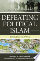 Defeating Political Islam