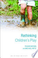 Rethinking Children s Play