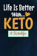 Life Is Better With Keto Ketolife